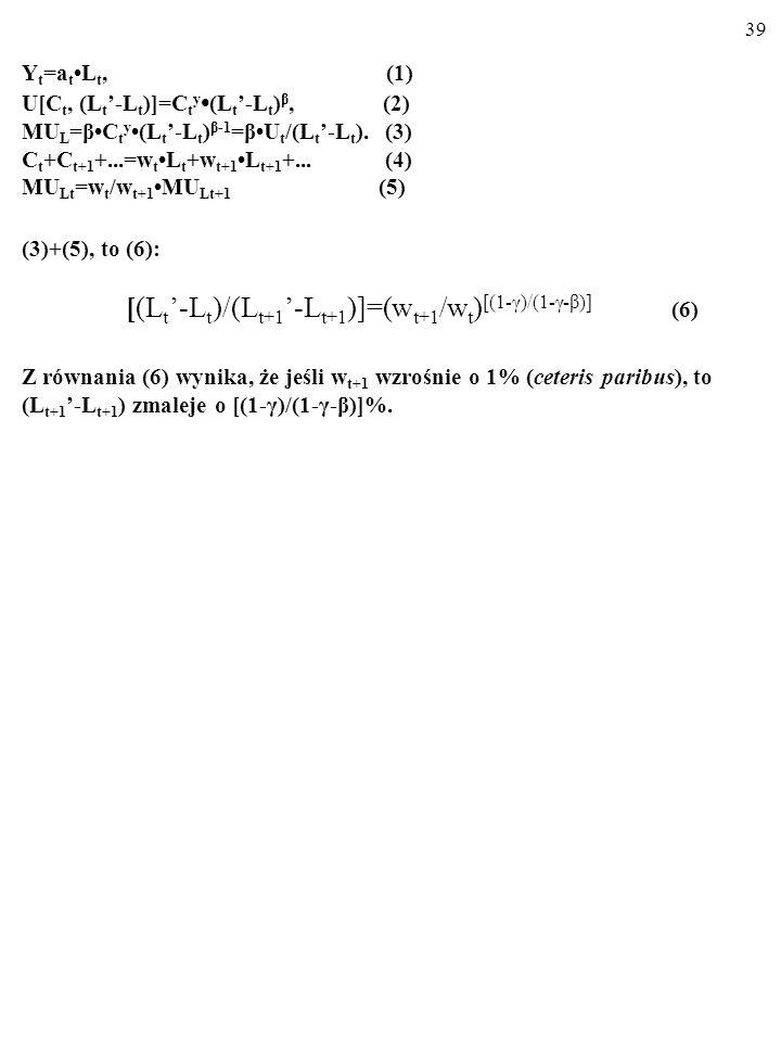 Yt=at•Lt, (1) U[Ct, (Lt'-Lt)]=Cty•(Lt'-Lt)β, (2)
